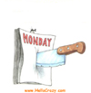 How to slice the Monday work day