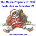 Papa Noel se va a morir el 21 de Diciembre