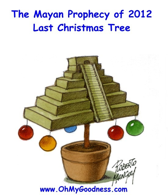 : The Mayan prophecy of 2012 - last christmas tree