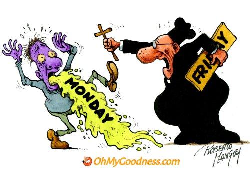 : Monday Exorcism