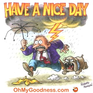 : Have a nice day!