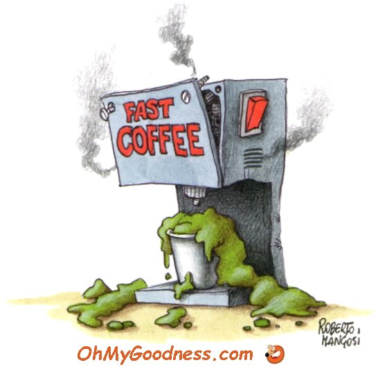 : Enjoy your coffee...