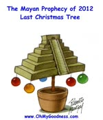 The Mayan prophecy of 2012 - last christmas tree